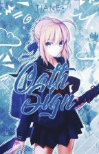 oath sign // fate series by tiane-