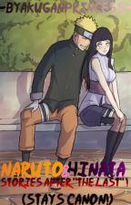 "Naruto and Hinata: Stories After ""The Last""! by -ByakuganPrincess-"