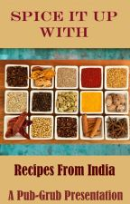 Spice it Up With - Recipes From India by Pub-Grub