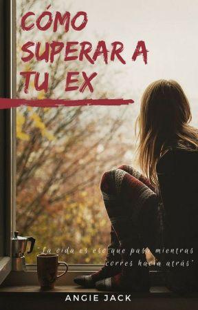 Cómo superar a tu ex | Mi lista | Angie Jack by angieejack
