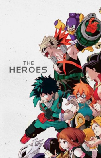 The Heroes (BNHA x Villain Reader)