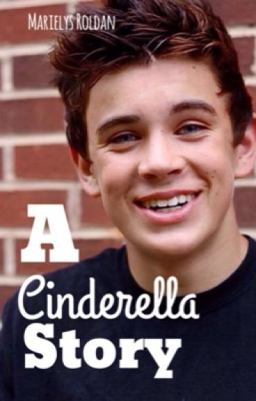 A Cinderella Story (A Hayes Grier Fanfiction)