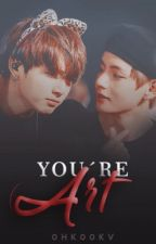 You're art | KookTae by 0HK00KV