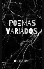 Poemas variados  by OsorioUwU