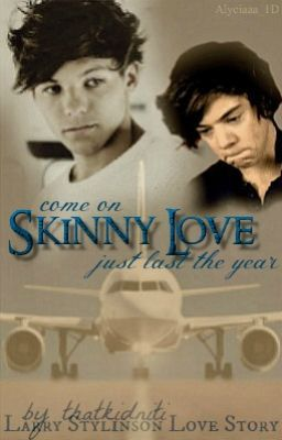 Skinny Love (Larry Stylinson BoyxBoy)