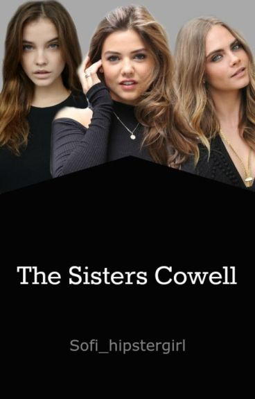 The Sisters Cowell ©