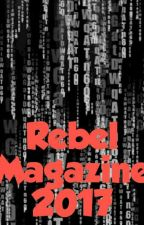 The Rebel Magazine 2017 by ZachFirnen