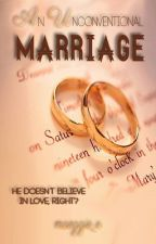 An Unconventional Marriage by maeggieo