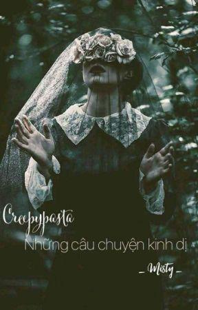 CREEPYPASTA - CRYPTIC - NHỮNG CÂU CHUYỆN KINH DỊ by Daughter_Of_Taylor