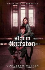 The Mafia Heir Possession: Storm Thurston |on-hold| by GoddessNiMaster