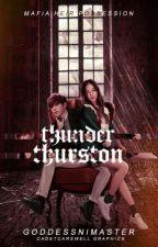 Mafia Heir Possession: Thunder Thurston by GoddessNiMaster
