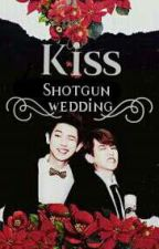 Shotgun wedding⚫ chanbaek✔ by sehuninz