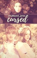 Cursed (Chanbaek / Baekyeol) by chubbyeol_jones