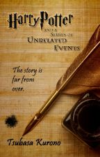 A Series of Unrelated Events | Harry Potter & Fantastic Beasts Anthology by kurotsuba