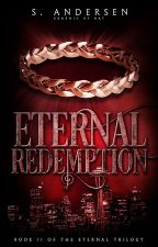 Eternal Redemption - Book Two ✎ by WinterStars