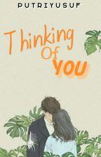 [HSLO (1)] Thinking Of You  by Putriyusuf__