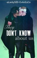 They don't know about us -Drarry- by -aLwAyS89-EvAnEsCo