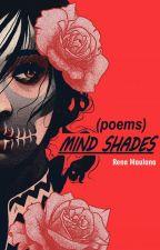 MIND SHADES (poems) by renamaulana