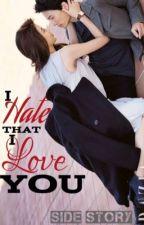 I Hate That I Love You by KPGreene
