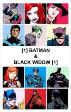 [1]  Beware the Batman and the Black Widow  [1] by Georgie_Herdman