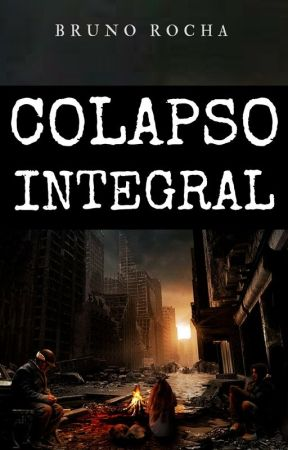 Colapso Integral by brunorenan9