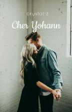 Cher Yohann by Crystal-z