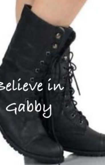 Believe in Gabby: A Shield Fanfiction