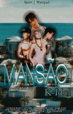 Mansão dos k-idols +18 by KpopperStreme