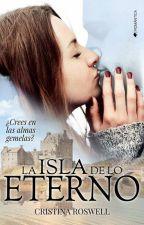 La Isla de lo Eterno by CristinaRoswell