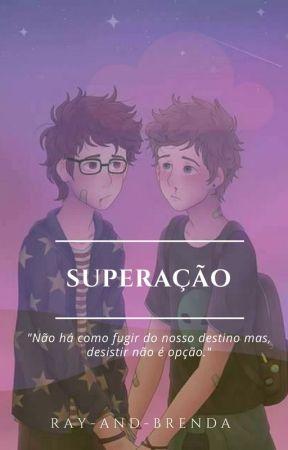 Superação | Romance Gay | by Ray-and-Brenda