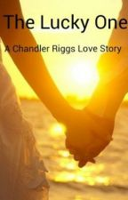 The Lucky One-A Chandler Riggs Love Story by liv223