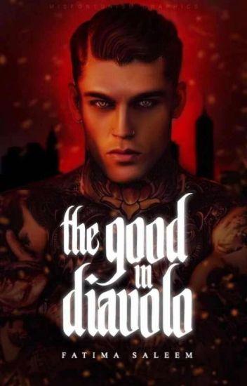 The Good In Diavolo✔