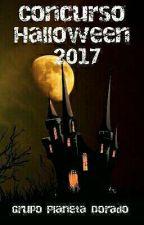 Concurso Halloween 2017 (Cerrado) by GrupoPlanetaDorado