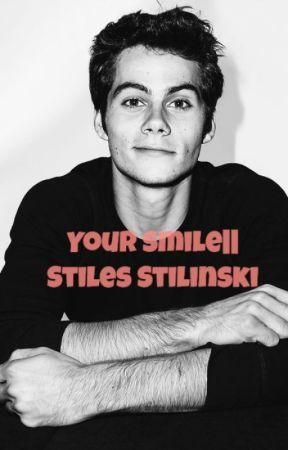 Your smile|| Stiles Stilinski by Oliwia13456789
