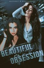 Beautiful Obsession by unipand1