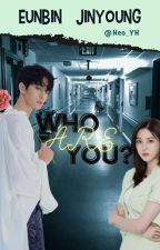 Who Are You?    Kwon Eunbin & Bae Jinyoung (Revision) by Heo_YH