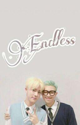 Đọc truyện [Translation] Endless | NamJin