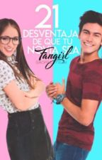 21 desventajas de que tu novia sea fangirl Gastón Perida #DDSF2 by KopelioffTeam