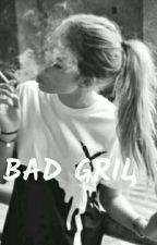 La bad girl by trailera1212