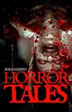 Horror Tales by WackyMervin