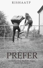 PREFER by Rishaatp