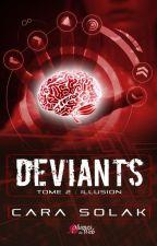 Déviants Tome 2 (Sous contrat d'édition) by CaraSolak