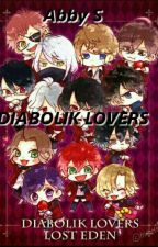 Diabolik Lovers Y Tú ❣️  by LoveLifeFuck