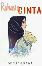 Rahasia Cinta by Adelianfnf