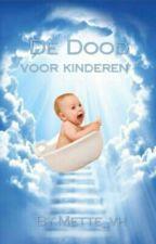 De Dood (Voor Kinderen) by Mette_vh
