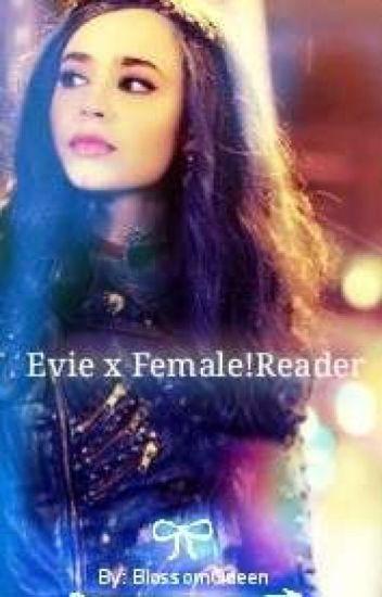 Evie x Female!Reader