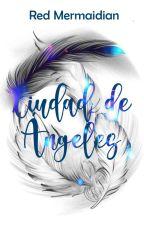 Ciudad de Ángeles 《Omegaverse》 by RedMermaidian