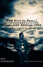 The Pitt in Peril ✔ by BandiKoot97