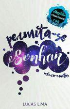 Permita-se Sonhar by LucasLimaSantoss