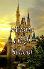 Mystic High School by ZilkeAnitaWhyte